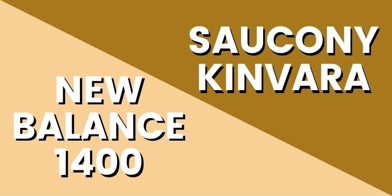 New Balance 1400 Vs Saucony Kinvara Header Image-min