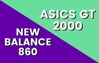 New Balance 860 Vs Asics GT 2000-min