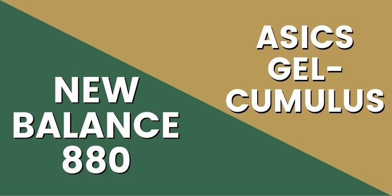 New Balance 880 Vs Asics Cumulus-min