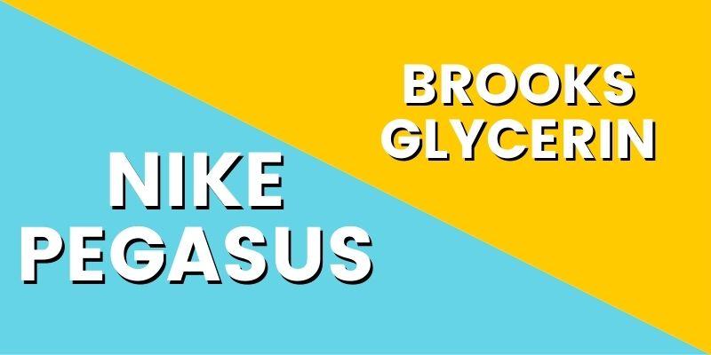 Nike Pegasus Vs Brooks Glycerin-min