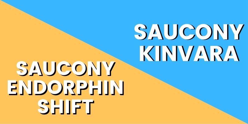 Saucony Endorphin Shift Vs Saucony Kinvara-min