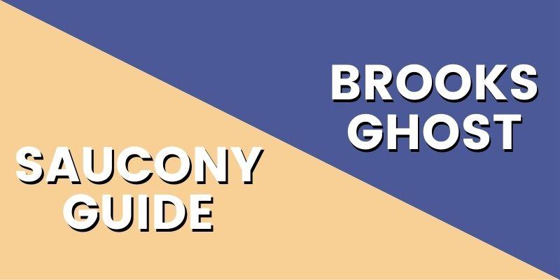 Saucony Guide Vs Brooks Ghost HI-min