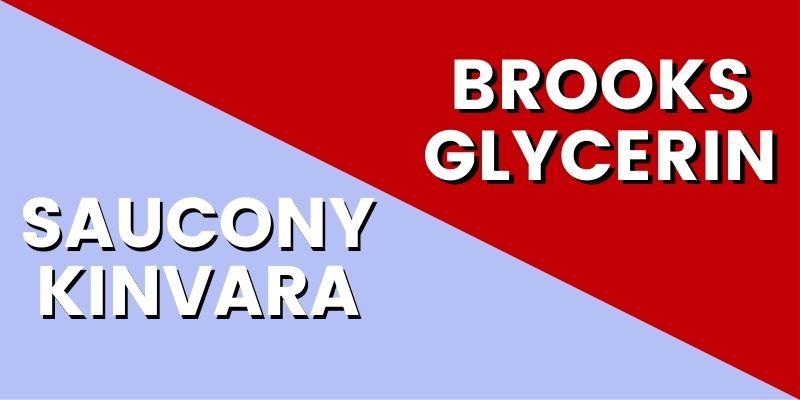 Saucony Kinvara Vs Brooks Glycerin-min