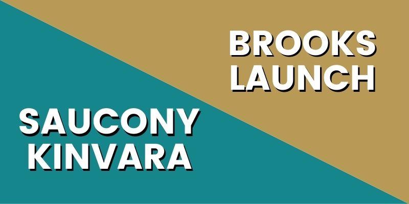 Saucony Kinvara Vs Brooks Launch HI-min