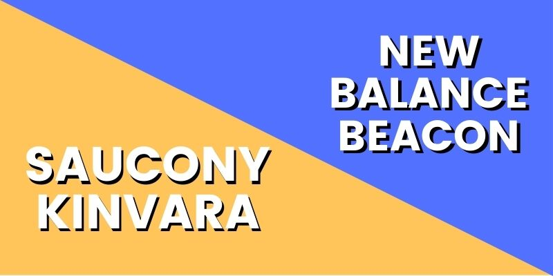 Saucony Kinvara Vs New Balance Beacon HI-min
