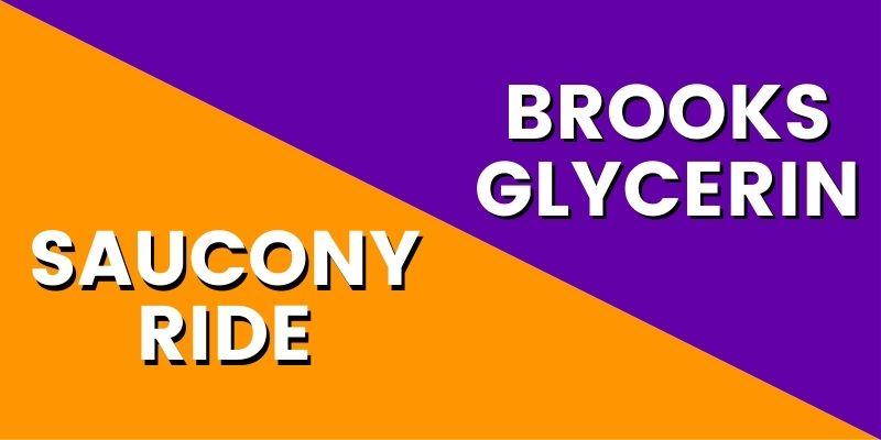 Saucony Ride Vs Brooks Glycerin HI-min