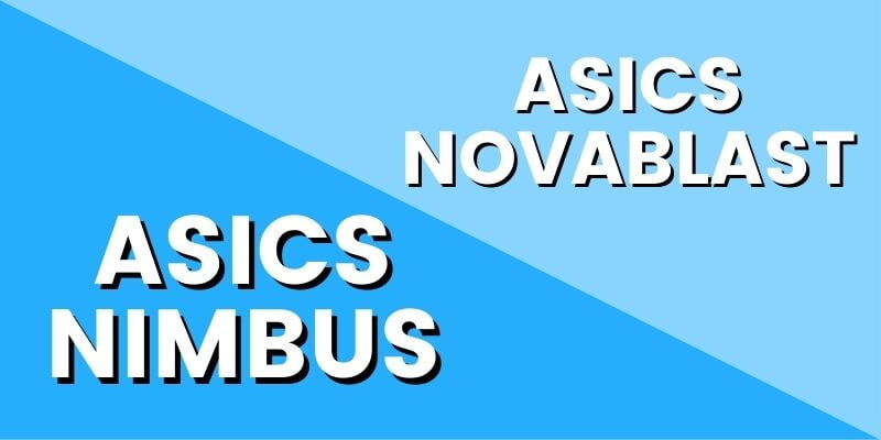 Asics Novablast Vs Asics Nimbus HI-min