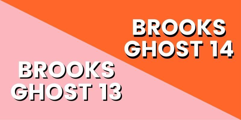 Brooks Ghost 13 Vs 14 HI-min
