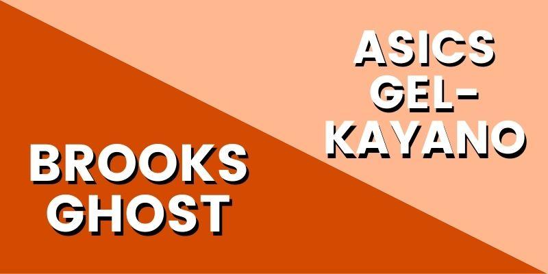 Brooks Ghost Vs Asics Kayano HI-min