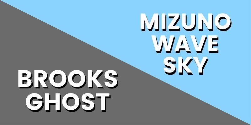 Brooks Ghost Vs Mizuno Wave Sky HI-min