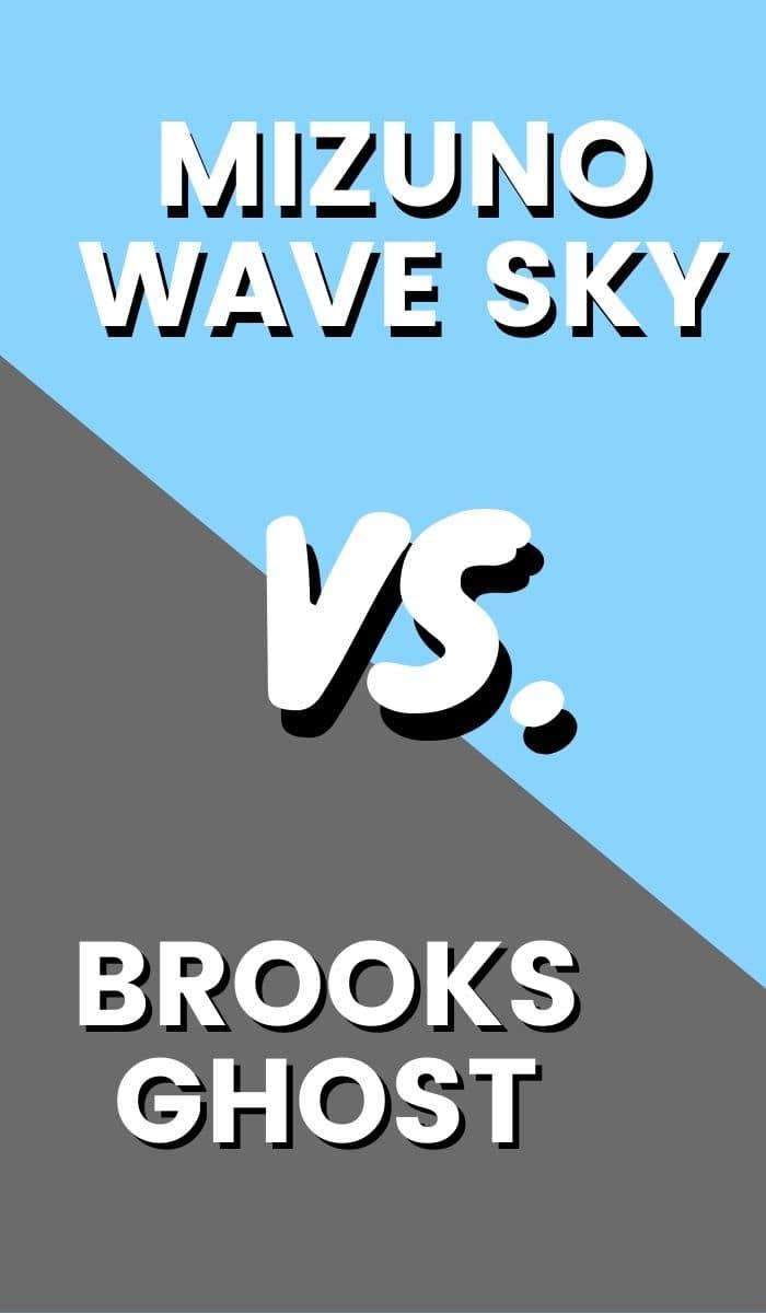 Brooks Ghost Vs Mizuno Wave Sky Pin-min