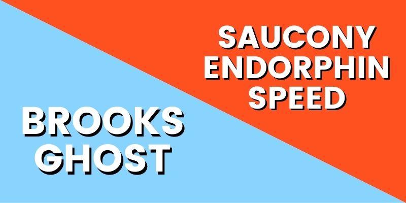 Brooks Ghost Vs Saucony Endorphin Speed HI-min