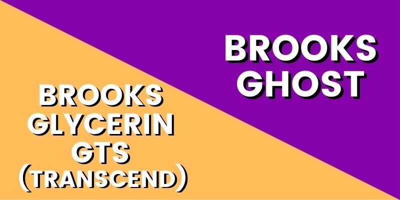 Brooks Glycerin GTS Vs Ghost HI-min