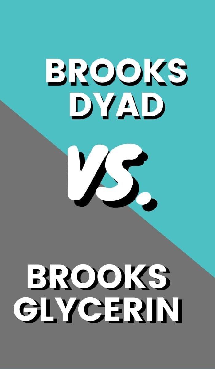 Brooks Glycerin Vs Dyad Pin-min