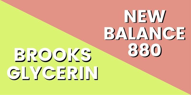Brooks Glycerin Vs New Balance 880 HI-min