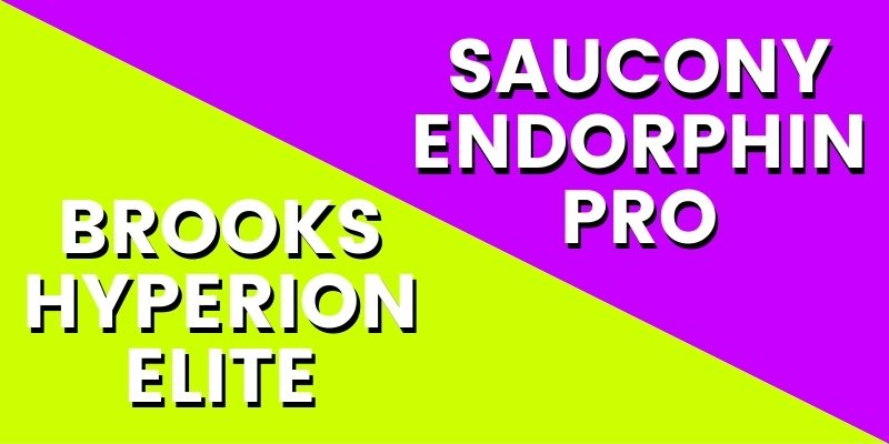 Brooks Hyperion Elite Vs Saucony Endorphin Pro HI 2-min