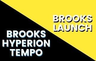Brooks Hyperion Tempo Vs Launch Thumbnail-min