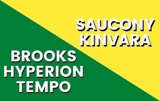 Brooks Hyperion Tempo Vs Saucony Kinvara Thumbnail-min