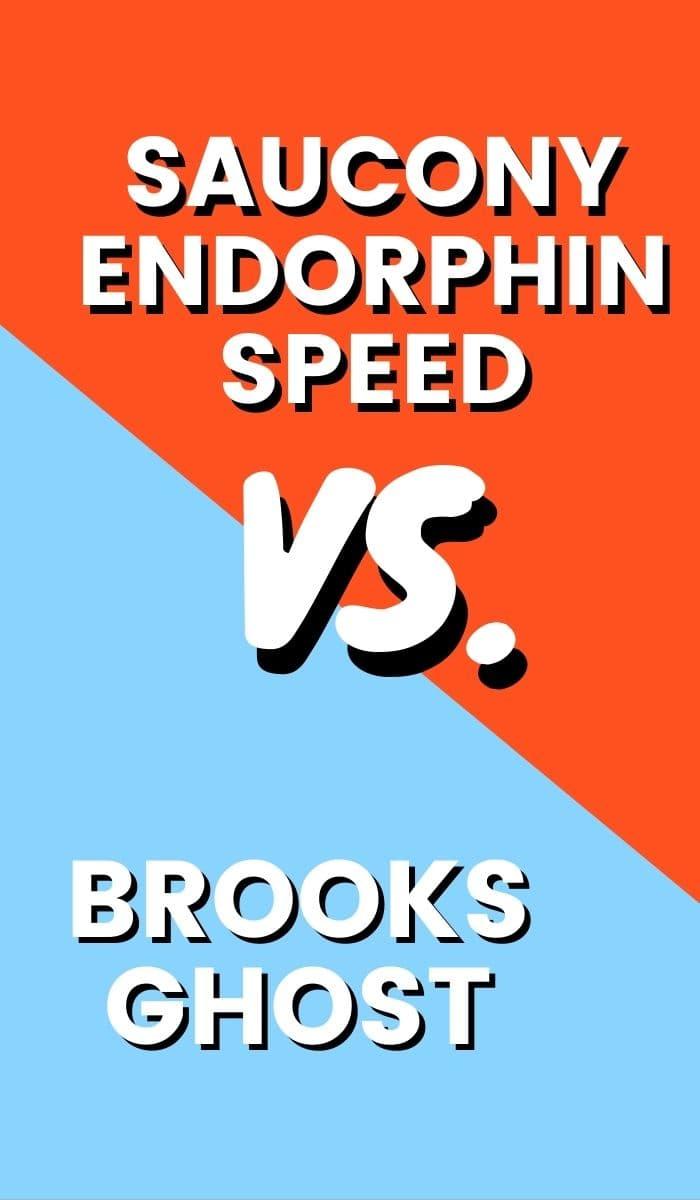 Saucony Endorphin Speed VS Brooks Ghost Pin-min