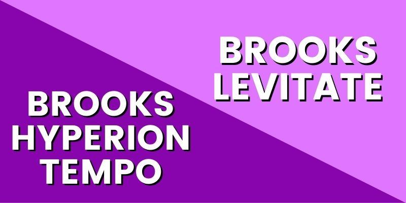 brooks hyperion tempo vs levitate 4 HI-min