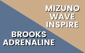 Brooks Adrenaline Vs Mizuno Wave Inspire: Which One Is The Best For You? [2021]