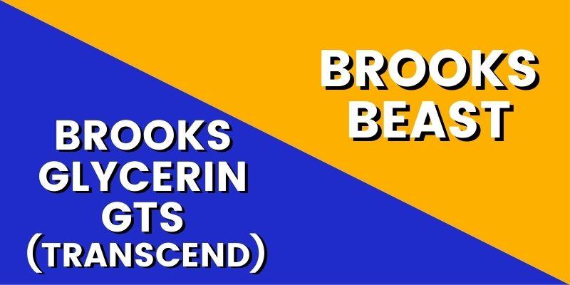 Brooks Glycerin GTS Vs Beast HI-min