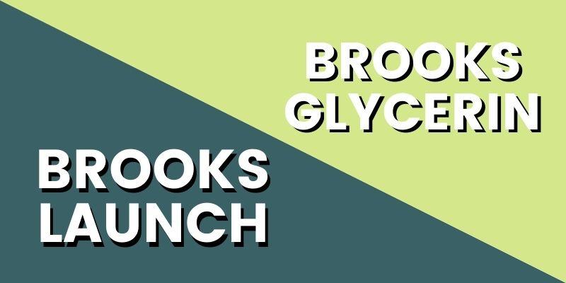 Brooks Launch Vs Glycerin HI-min