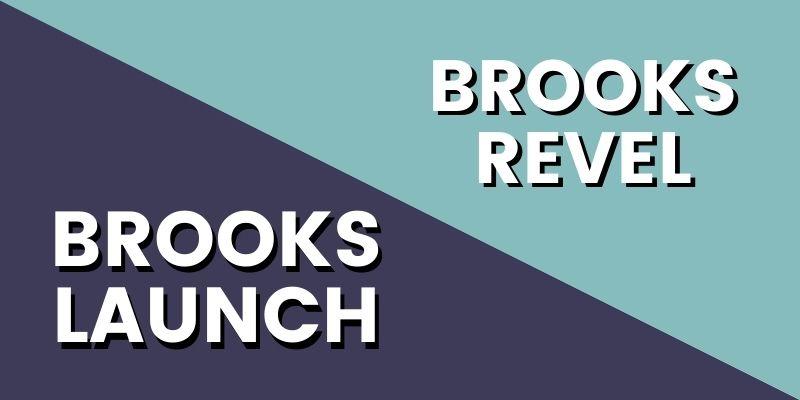 Brooks Launch Vs Revel HI-min