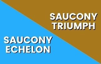 Saucony Echelon 8 Vs Triumph 19: Which One Is The Best For You? [2021]