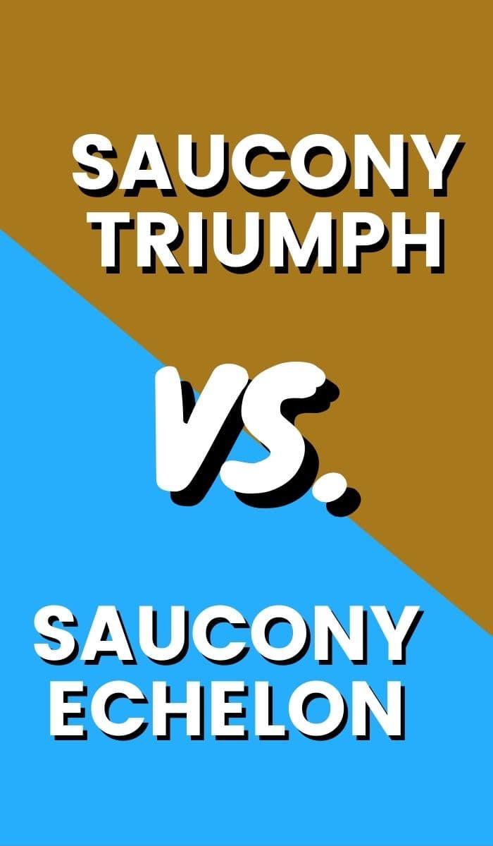 Saucony Triumph Vs Echelon Pin-min