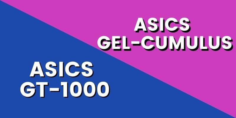Asics GT 1000 Vs Cumulus HI-min