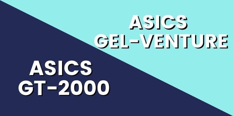 Asics GT 2000 Vs Gel Venture HI-min