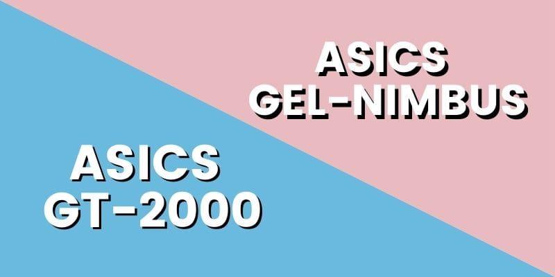 Asics GT 2000 Vs Nimbus HI-min