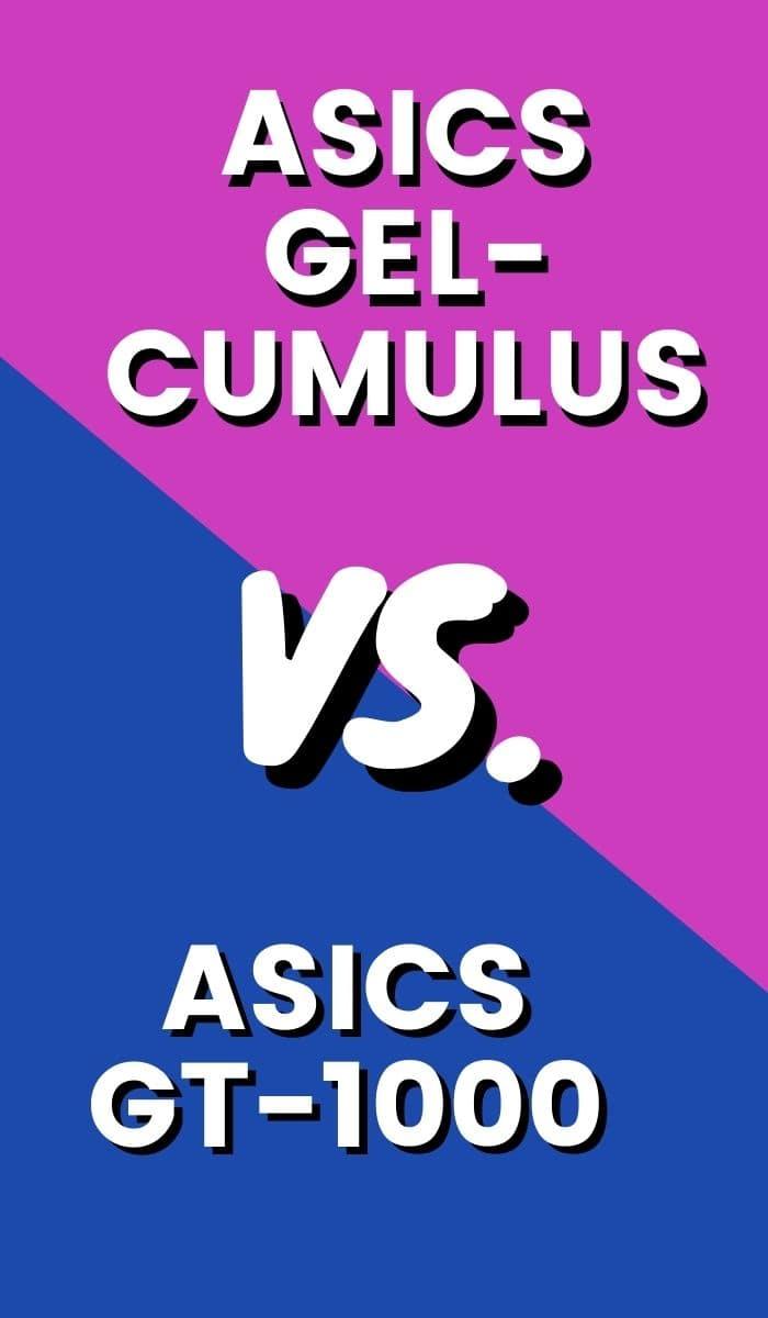 Asics Gel Cumulus Vs Asics GT 1000 Pin-min