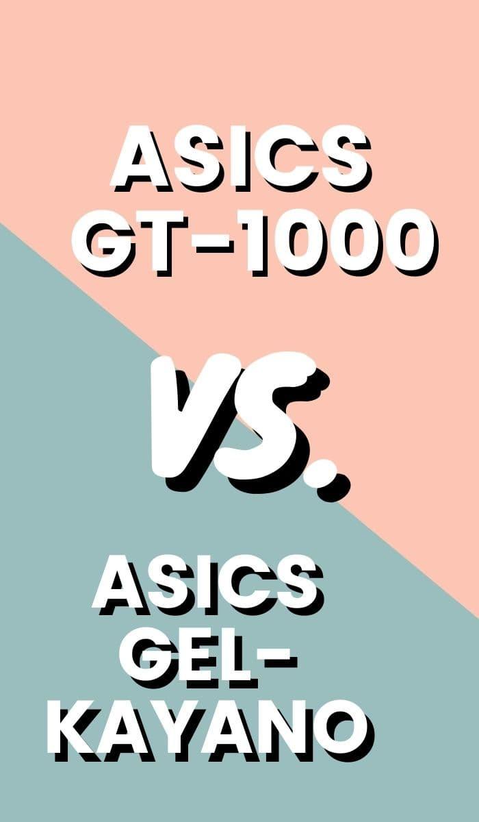 Asics Gel Kayano Vs Asics GT 1000 Pin-min