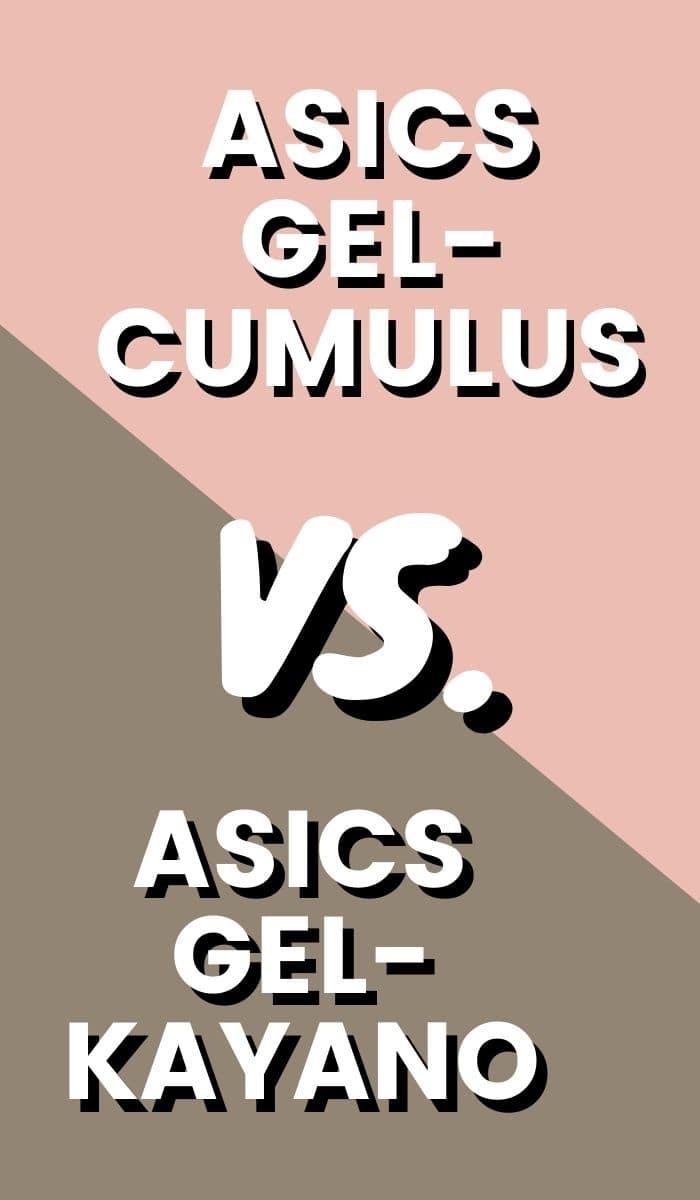 Asics Gel Kayano Vs Asics Gel Cumulus Pin-min
