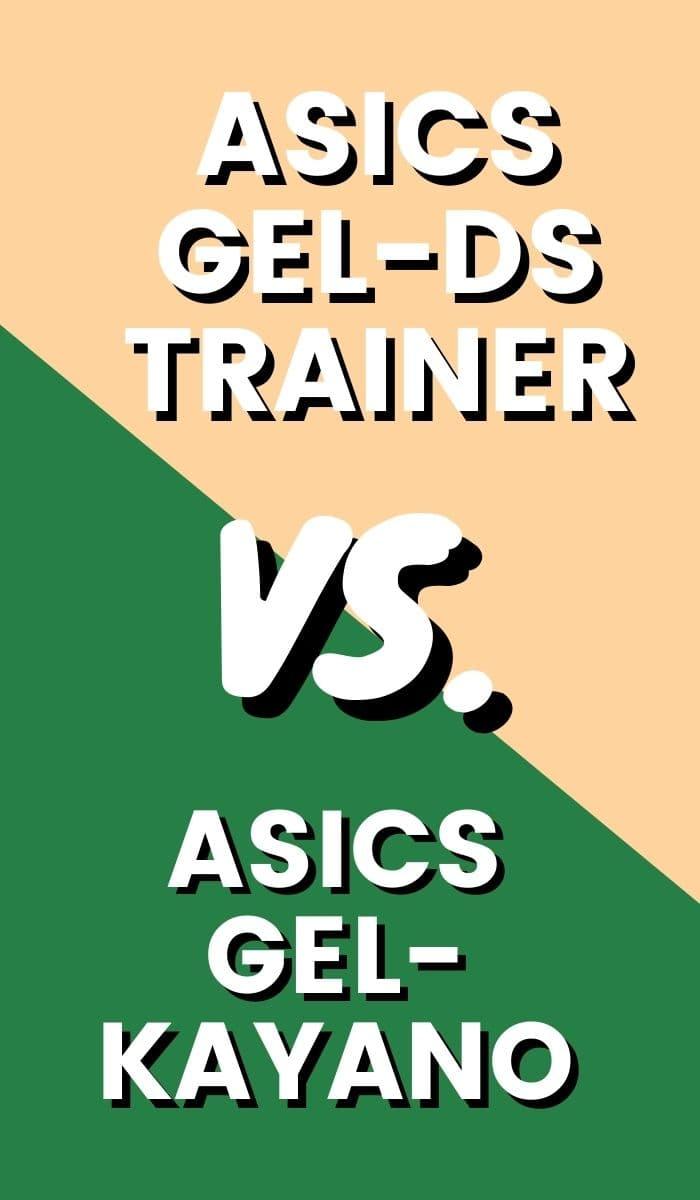 Asics Gel Kayano Vs Asics Gel-DS Trainer Pin-min