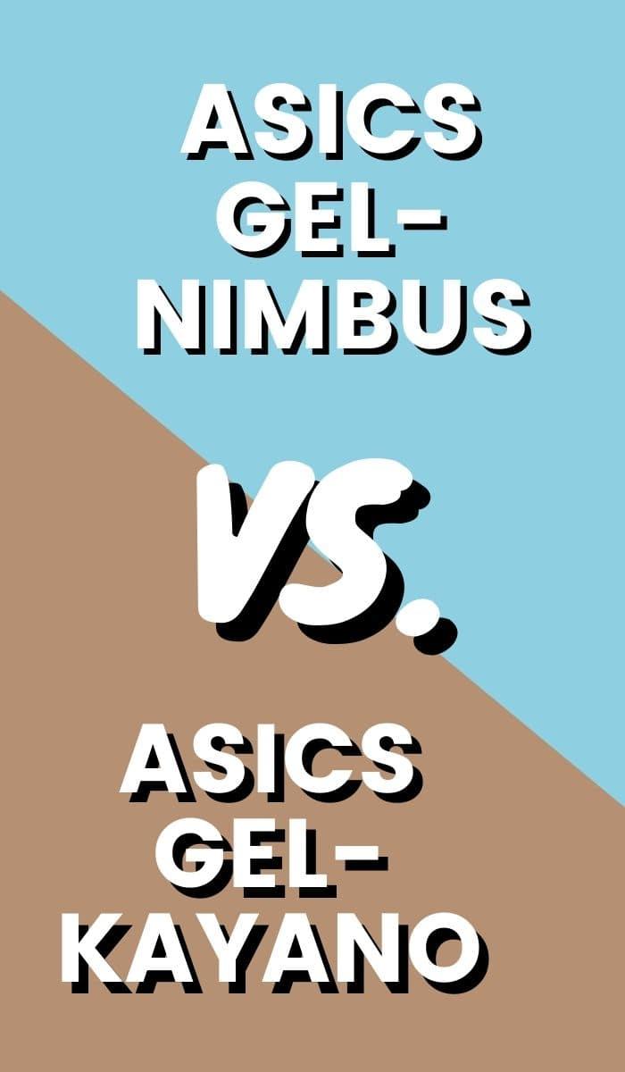Asics Gel Kayano Vs Asics Gel Nimbus Pin-min
