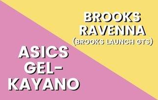 Asics Gel Kayano Vs Brooks Ravenna Thumbnail-min