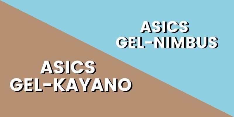 Asics Gel Kayano Vs Gel Nimbus HI-min