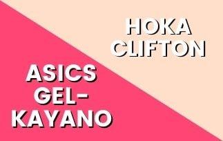 Asics Gel Kayano Vs Hoka One One Clifton Thumbnails-min