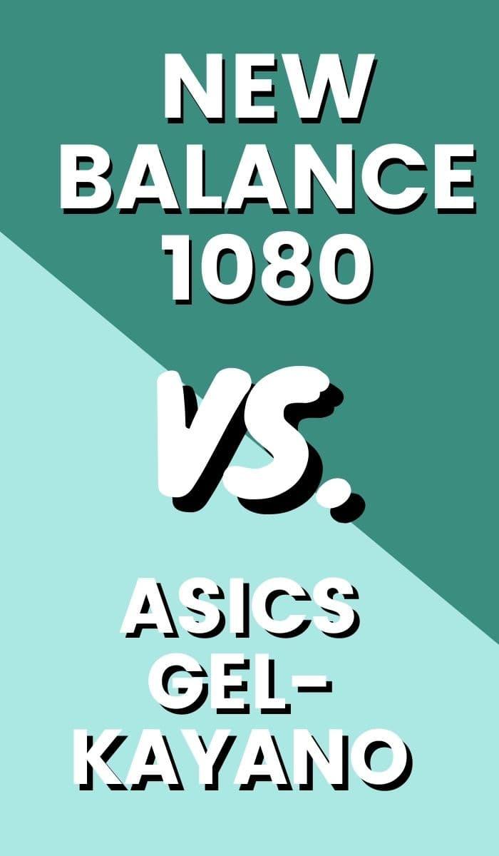Asics Gel Kayano Vs New Balance Fresh Foam 1080 Pin-min