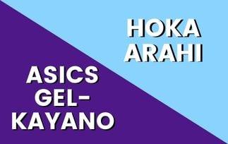 Asics Gel Kayano Vs Hoka Arahi: Which Is The Option Best For you? [2021]