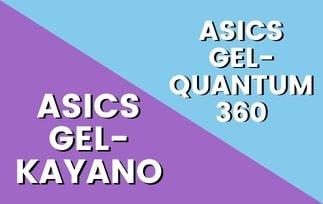 Asics Quantum 360 Vs Gel Kayano Thumbnail-min