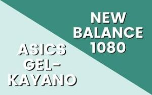 New Balance 1080 VS Asics Gel Kayano Thumbnail-min