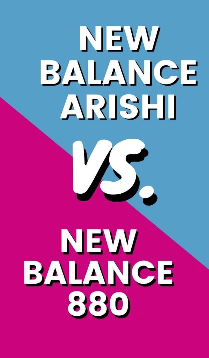 New Balance Arishi Vs New Balance 880 Pin-min