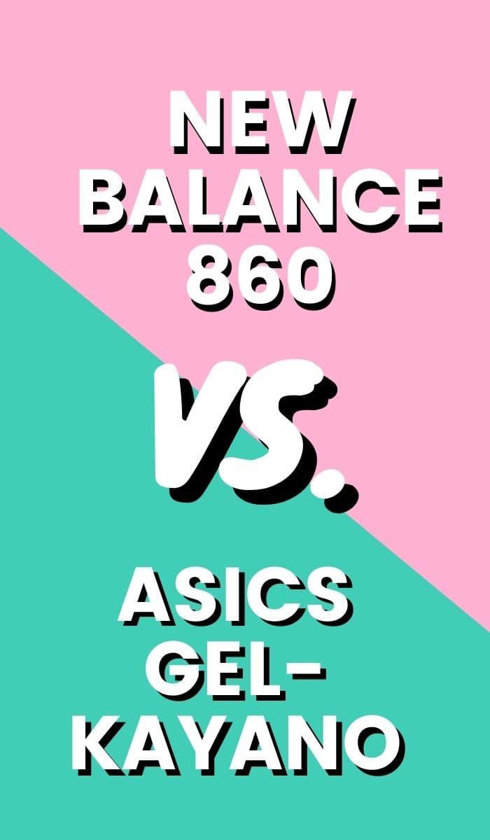 New Balance Fresh Foam 860 Vs Asics Gel Kayano Pin-min